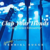 Clap Your Hands (Live) [feat. Terrial Suggs] by The Gathering