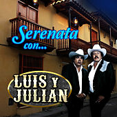 Serenata Con… by Luis Y Julian