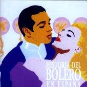 Historia Del Bolero En España van Various Artists