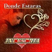 Donde Estaras by Industria Del Amor