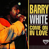 Come On In Love by Barry White