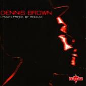 Crown Prince Of Reggae by Dennis Brown
