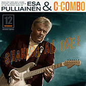 Shaking All Over de Esa Pulliainen C-Combo