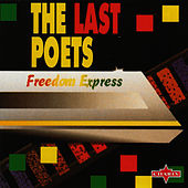 Freedom Express von The Last Poets