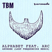 Anymore (Lost Frequencies Remix) von Alphabet