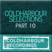Coldharbour Selections Part 10 von Various Artists