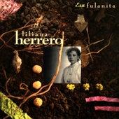 Esa Fulanita by Liliana Herrero