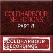 Coldharbour Selections Part 8 von Various Artists