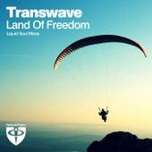 Land Of Freedom (Liquid Soul Remix) de Transwave