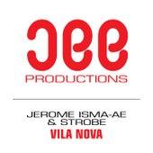 Vila Nova von Jerome Isma-Ae