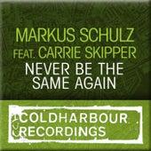 Never Be The Same von Markus Schulz