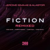 Fiction (Remixed) von Jerome Isma-Ae