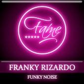 Funky Noise de Franky Rizardo