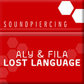 Lost Language by Aly & Fila