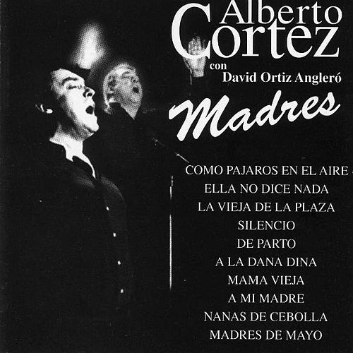 Madres by Alberto Cortez