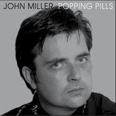 Popping Pills by John Miller