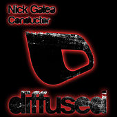 Conductor von Nick Galea