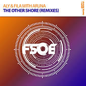 The Other Shore (Remixes) von Aly & Fila