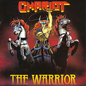 The Warrior by The Chariot