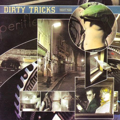 Night Man by Dirty Tricks