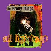 All Light Up von The Pretty Things