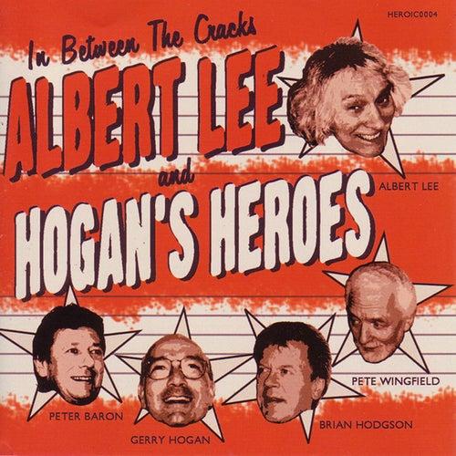 In Between The Cracks by Albert Lee And Hogan's Heroes