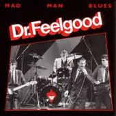Mad Man Blues de Dr. Feelgood