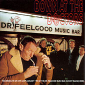 Down At The Doctors by Dr. Feelgood