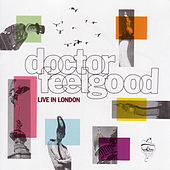 Live In London by Dr. Feelgood