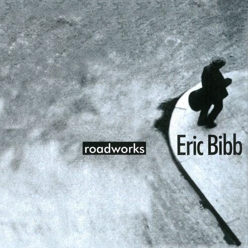 Roadworks by Eric Bibb