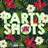 Party Shots de Various Artists