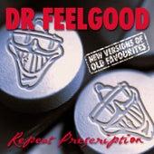 Repeat Prescription de Dr. Feelgood