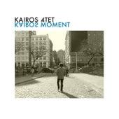 Kairos Moment by Kairos 4tet