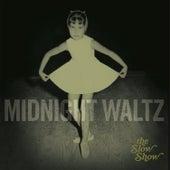 Midnight Waltz de The Slow Show