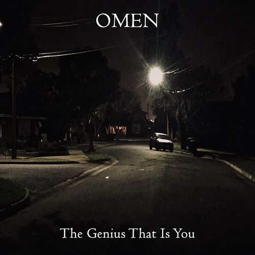 The Genius That Is You by Omen