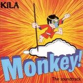 Monkey by Kila