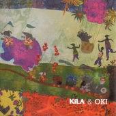 Kila And Oki by Kila