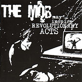 May Inspire Revolutionary Acts by The Mob