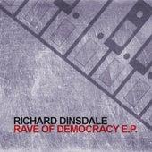 Rave Of Democracy E.P. by Richard Dinsdale