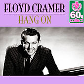 Hang On (Remastered) - Single by Floyd Cramer