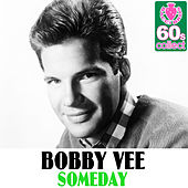 Someday (Remastered) - Single by Bobby Vee