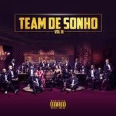 Team De Sonho, Vol. 3 de Various Artists