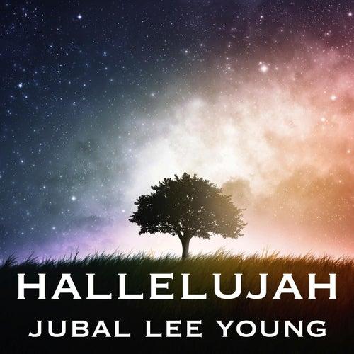Hallelujah by Jubal Lee Young