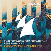 Overdose (Remixes) by Two Friends