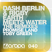 Earth Meets Water (The Remixes) di Dash Berlin
