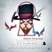 Wicked Wonderland de Martin Tungevaag