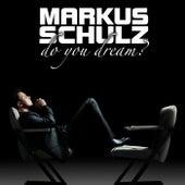 Do You Dream? von Markus Schulz