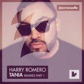 Tania (Remixes - Part 1) de Harry Romero