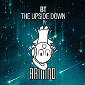 The Upside Down by BT