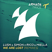 We Are Lost (Remixes) by Lush & Simon